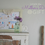 Sweet & Simple DIY Mother's Day Gift