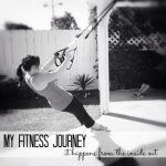My Fitness Journey: Part VI
