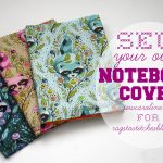 Sew Your Own Notebook Cover