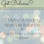 Tips for Work/Life Balance - Part 3