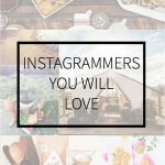 Instagrammers you will love