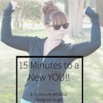 15 Minutes to a New YOU!