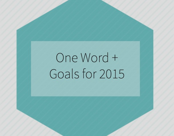 One Word + Goals for 2015