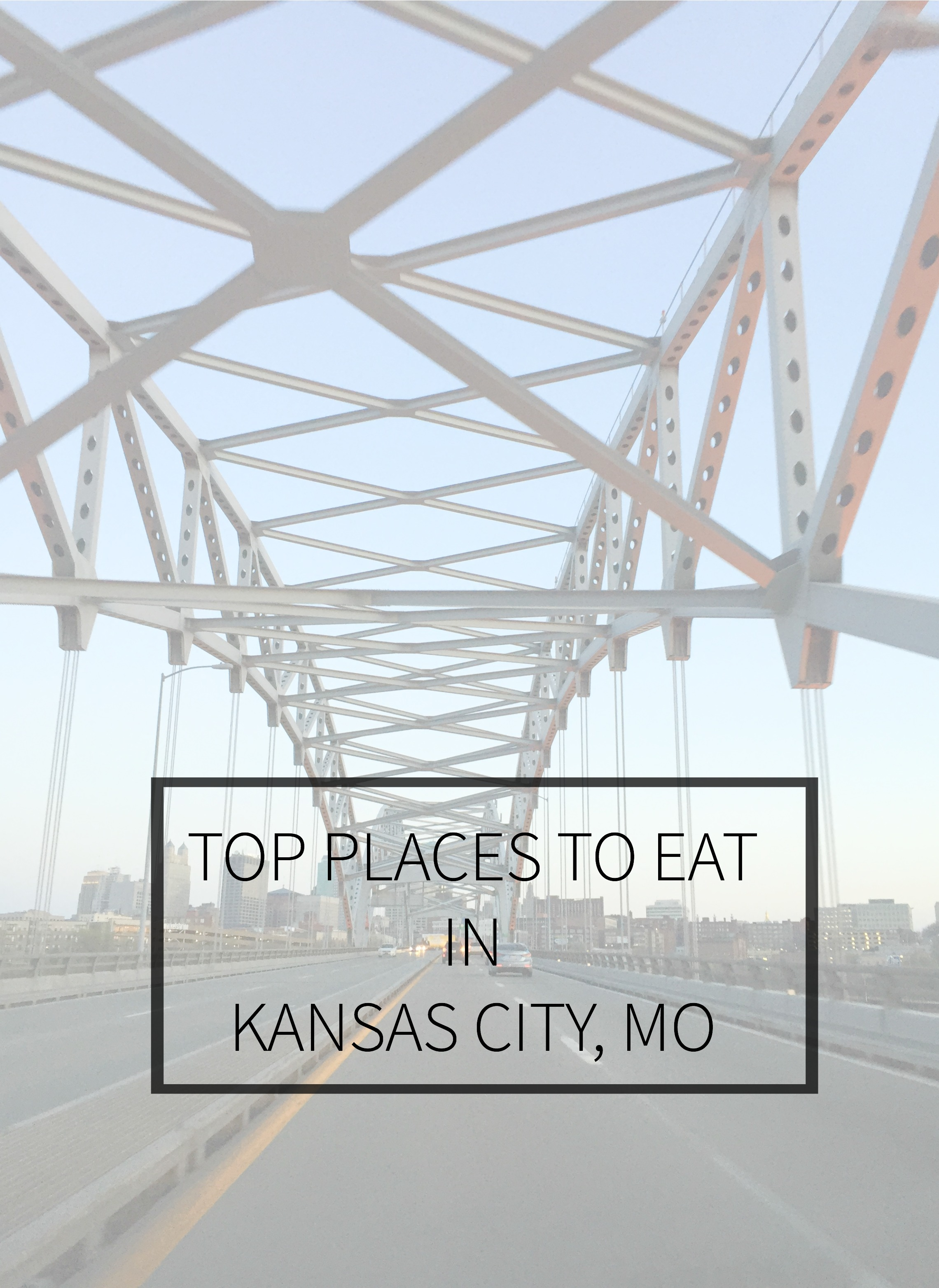 Top places to eat in Kansas City
