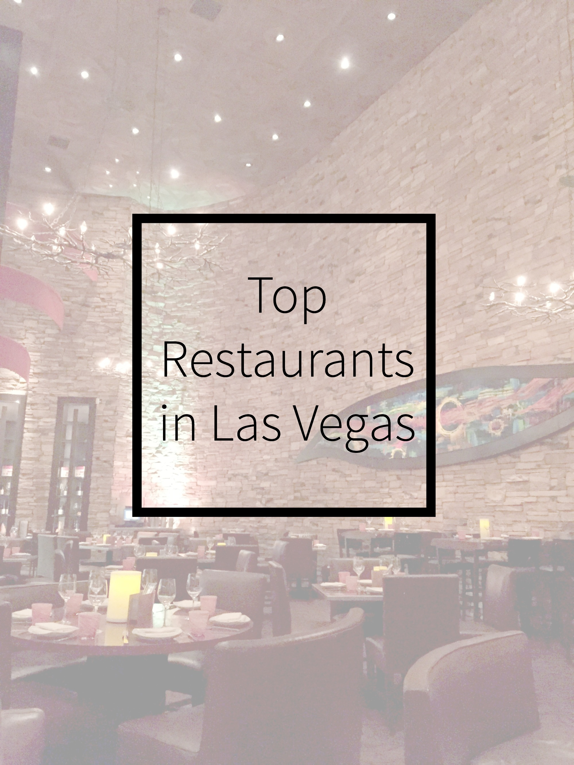 Top Restaurants in Las Vegas